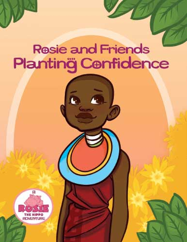 Rosie & Friends Planting Confidence